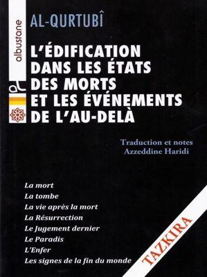 L'édification dans les états des morts et les évènements de l'Au-Delà - Tazkira --0