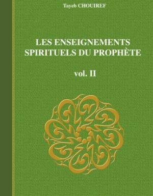 LES ENSEIGNEMENTS SPIRITUELS DU PROPHETE Volume 2-0