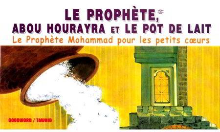 Le prophète, Abou Hourayra et le pot de lait-0