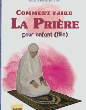 Comment faire la prière (Fille)