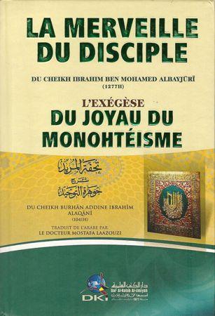 La merveille du disciple - L'exégèse du joyau du mothéisme-0