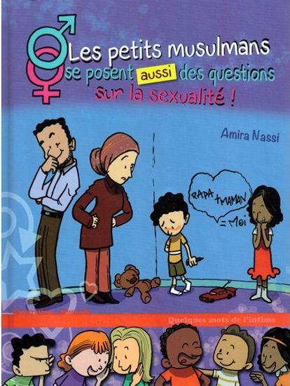 Les petits musulmans se posent aussi des questions sur la sexualité !-0