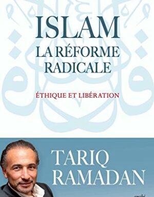 Islam : La réforme radicale – Éthique et Libération