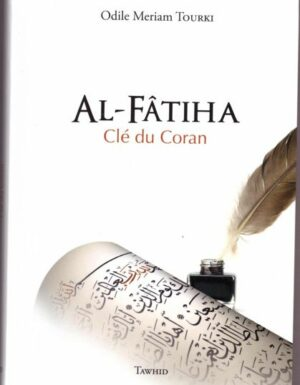 Al-Fatiha Clé du Coran