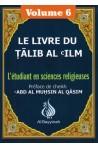 Le livre du Talib Al 'Ilm Volume 6-0