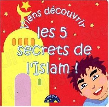 Viens découvrir les 5 secrets de l'Islam !-0