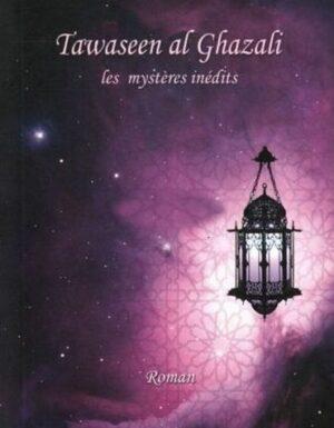 Tawaseen al Ghazali, Les mystères inédits, de Abdelilah Ben 'Arafa - Roman --0