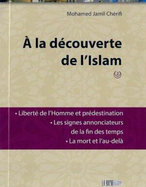 A la découverte de l'Islam – N 2