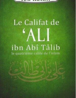 Le califat de 'ALI ibn Abî Tâlib le quatrième calife de l'islam-0