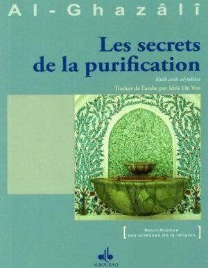 Les secrets de la purification - Al-Ghazâlî - -0