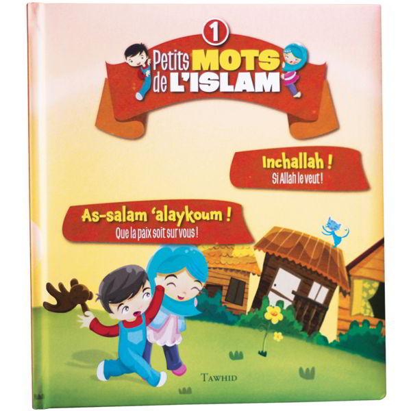 Petits mots de l'islam N°1 As-salam aleykoum ! Inchallah !-0