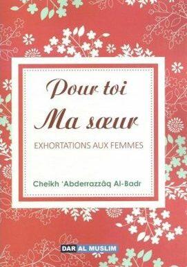 Pour toi ma soeur EXHORTATIONS AUX FEMMES