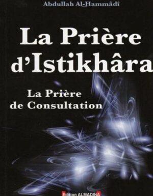 La prière de consultation- Prière D'Istikhara-0