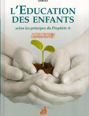 L'éducation des Enfants selon les principes du Prophète-0