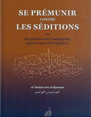 Se prémunir contre les séditions ou les positions des compagnons après la mort du prophète-0