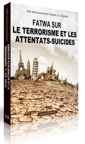 Fatwa sur le terrorisme et les attentats suicides -8274