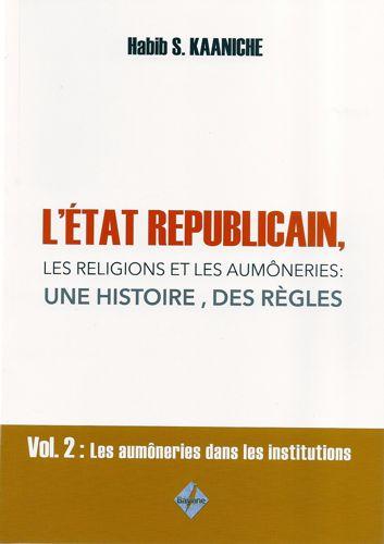 L'État républicain, les religions et les aumôneries: une histoire, des règles-0