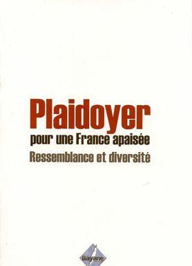 Plaidoyer pour une France apaisée - Ressemblance et diversité-0