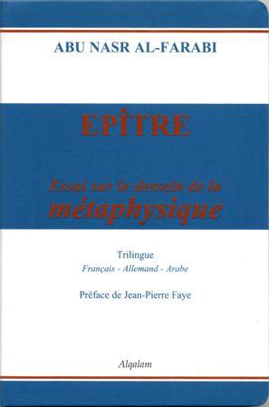 Epître - Essai sur le dessein de la métaphysique (Français - arabe - allemand)-0