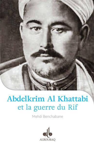Abdelkrim Al Khattabi (1882-1963) et la Guerre du Rif-0