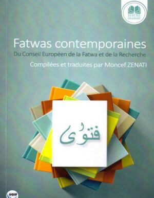 Fatwas Contemporaines - Moncef Zenati -0