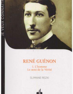 René Guénon 1.L'homme, Le sens de la vérité -0