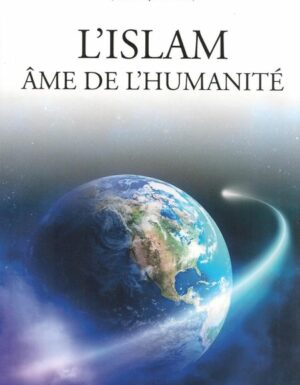 L'islam âme de l'humanité-0