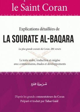 Comprendre aisément le saint coran – Explications détaillées de la sourate al-baqara
