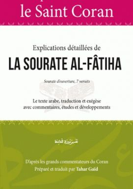 Comprendre aisément le saint coran – Explications détaillées de la sourate al-fatiha
