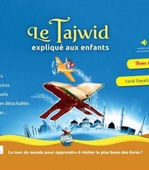 Le Tajwid expliqué aux Enfants - Tome 1 - Farid Ouyalize-0