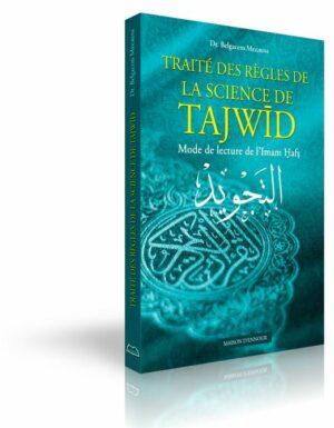 Traité des regles de la science de tajwid mode de lecture de l'Imam Hafs
