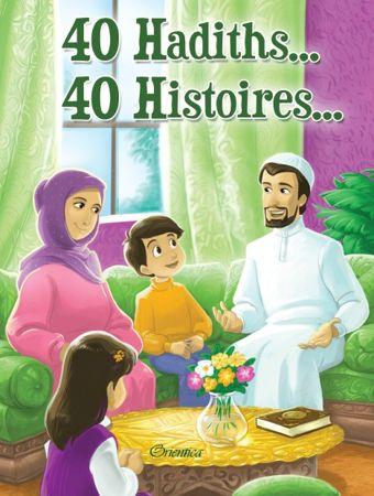 40 Hadiths... 40 Histoires...(Couverture cartonnée) -0