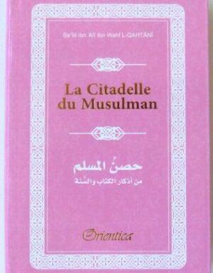 La Citadelle du Musulman (Hisnul Muslim) - Rappels et Invocations du Livre et de la Sunna (arabe/français/phonétique) - Couleur rose-0