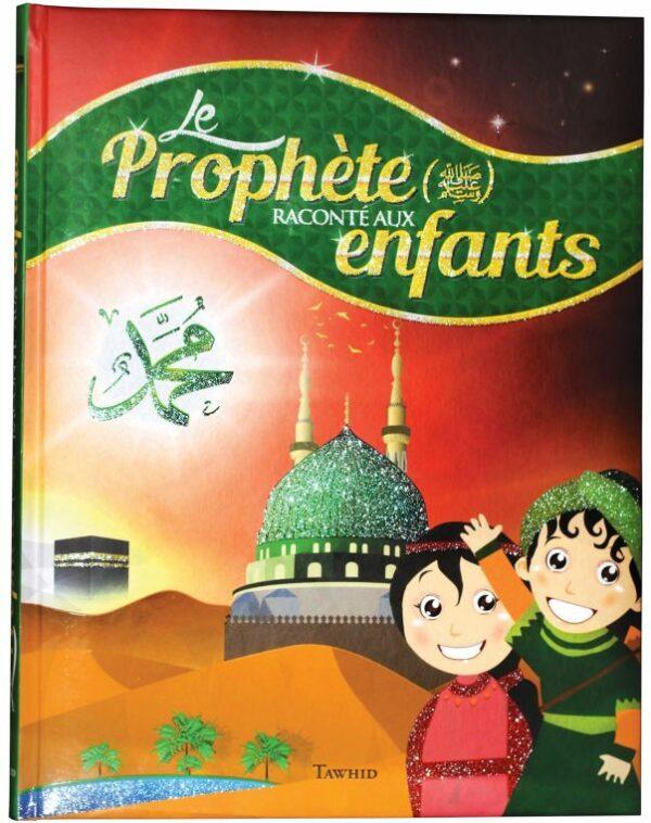 Le Prophète raconté aux enfants-0