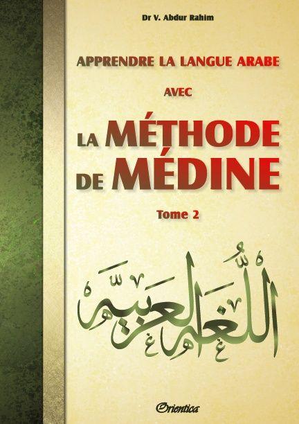 Apprendre la langue arabe avec La Méthode de Médine - Tome 2 (Méthode d'apprentissage de l'université de Médine)-0
