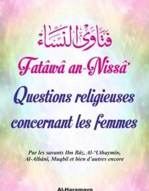 Fatâwâ an-Nissâ Questions religieuses concernant les femmes