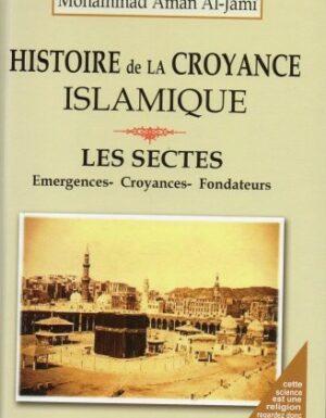 Histoire de la Croyance Islamique-0