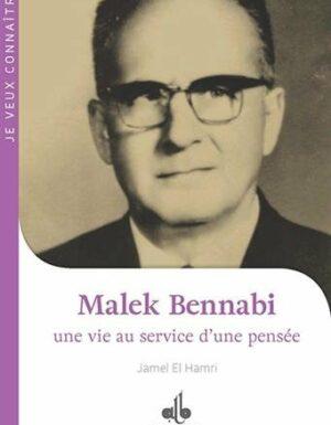 (1) Malek Bennabi : une vie au service d'une pensée