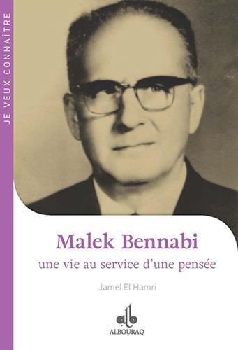 (1) Malek Bennabi : une vie au service d'une pensée-0