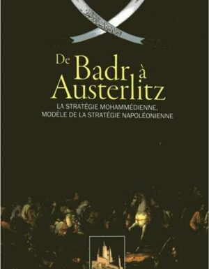 De Badr à Austerlitz-0