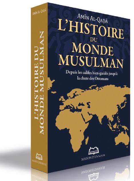L'histoire du monde musulman - Depuis les califes bien-guidés jusqu'à la chute des Ottomans-0