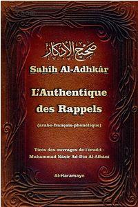 Sahîh Al-Adhkâr - L'Authentique des Rappels (arabe-français-phonétique) -0