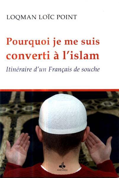 Pourquoi je me suis converti à l'Islam, itinéraire d'un Français de souche-0