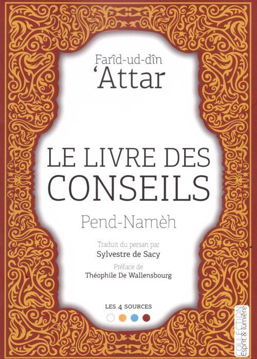 Le livre des conseils (Pend-Namèh), de Farîd-ud-dîn Attar-0
