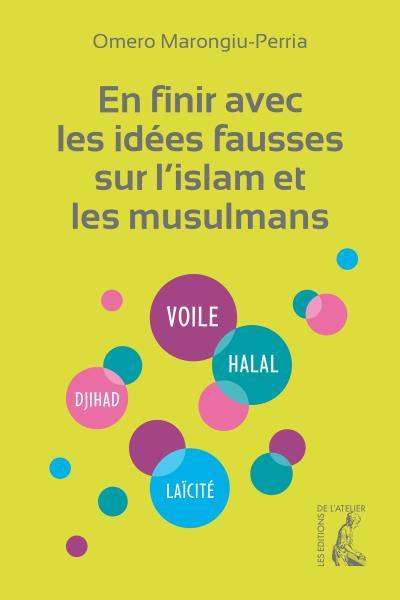 En finir avec les idées fausses sur l'islam et les musulmans -0
