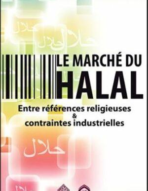 Le marché du Halal, Entre références religieuses et contrainte industrielles