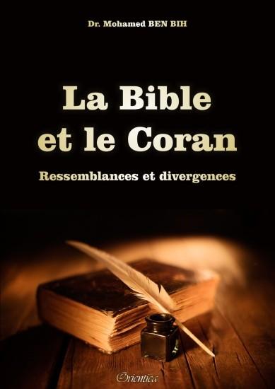 La Bible et le Coran : Ressemblances et divergences-0