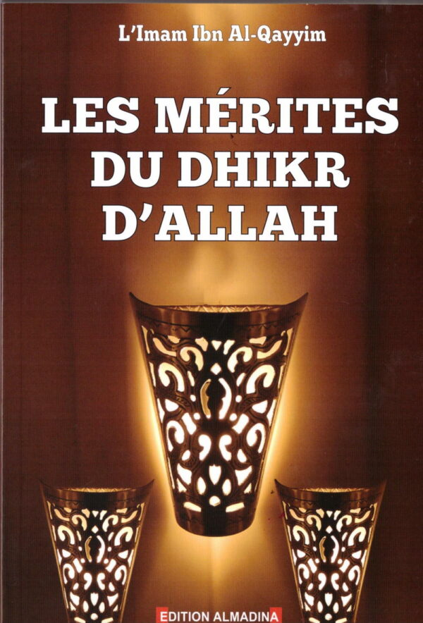 Les mérites du dhikr d'Allah-0