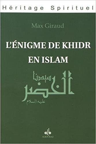 L'énigme de Khidr en Islam-0