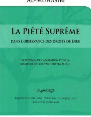 La piété Suprême dans l'observance des Droits de Dieu, de Al Harith Al-Muhasibi-0